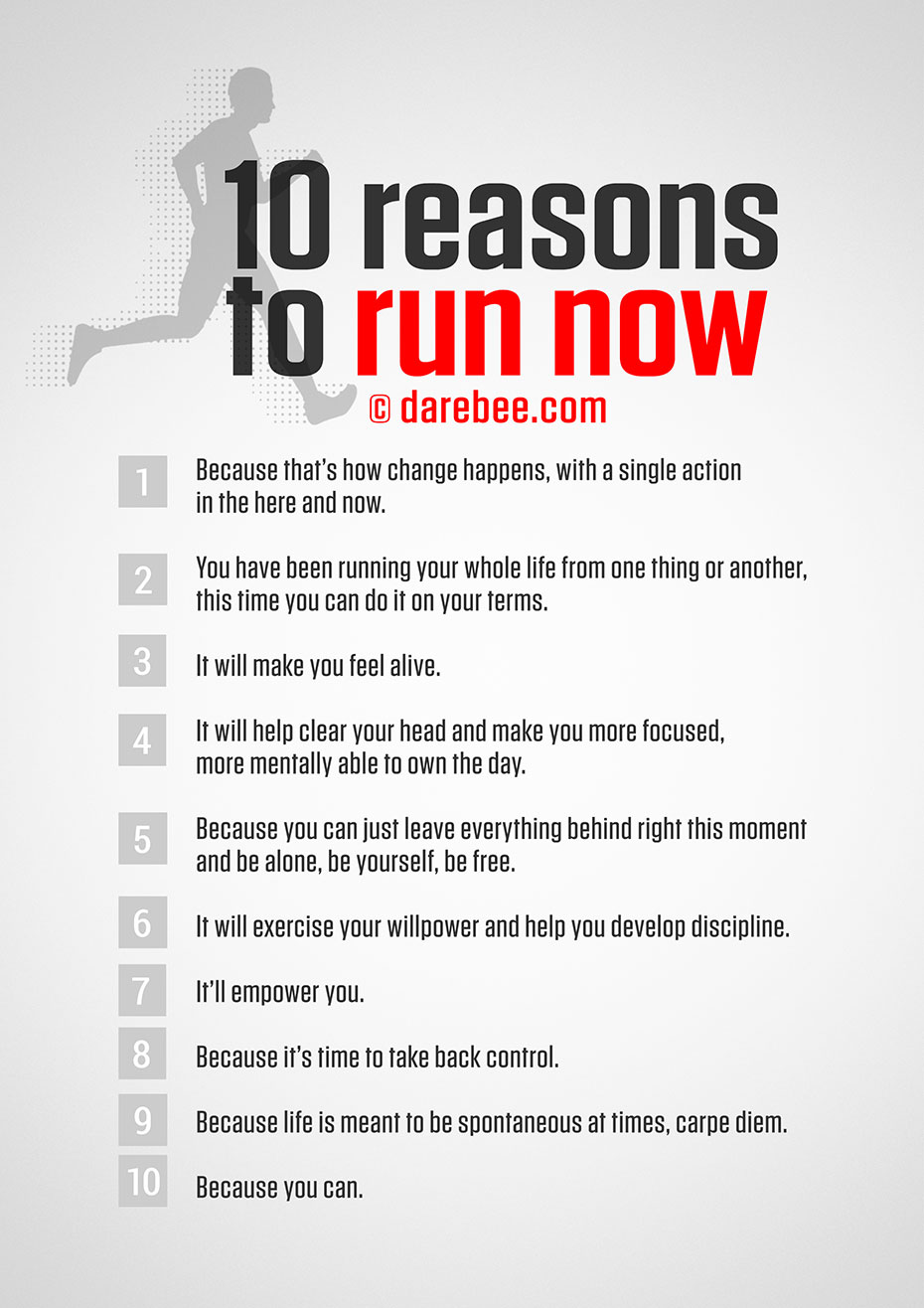 10 Reasons To Run Now